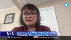 Infermjerja shqiptaro-amerikane rrëfen betejën me COVID-19