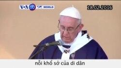 Đức Giáo hoàng Phanxicô kết thúc chuyến thăm Mexico (VOA60)