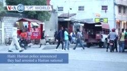 VOA60 Addunyaa - Haiti Police Say Arrested Suspect Linked to Assassination Masterminds