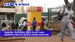 VOA60 Africa- Uganda: Activists file a court case against a tax on social media