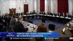 Forum mbi sfidat gjeopolitike në Evropën Juglindore
