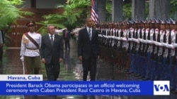 Obama, Castro Attend Cuba Welcoming Ceremony