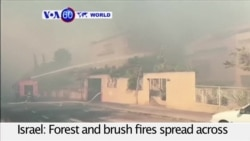 VOA60 World - Forest and brush fires spread across Israel and the West Bank