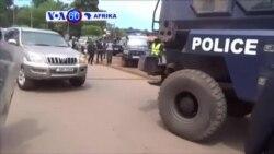 VOA60 Afrika: Polisi Uganda wamkamata mpinzani mkuu wa kisiasa Kizza Besigye, pale mivutano ya baada ya uchaguzi bado inaendelea