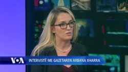 Interviste me gazetaren Arbana Xharra
