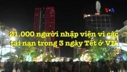 21.000 người nhập viện vì các tai nạn trong 3 ngày Tết ở VN