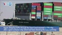 VOA60 World - Egypt: Massive Ship Blocking Suez Canal Freed