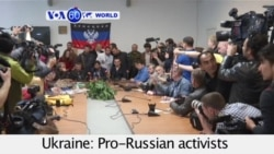 VOA60 Duniya: Ukriane, Mayu 8, 2014