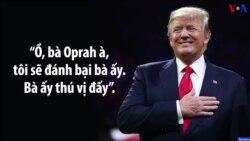 TT Trump: Tôi sẽ đánh bại bà Oprah