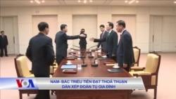 Nam-Bắc Triều Tiên đã đạt thỏa thuận dàn xếp các cuộc đoàn tụ gia đình
