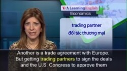 Anh ngữ đặc biệt: Currency Issues Play a Part in Trade Talks (VOA)