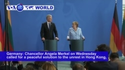 VOA60 World PM - German Chancellor Angela Merkel on Wednesday called for a peaceful solution to the unrest in Hong Kong