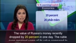 Anh ngữ đặc biệt: Russia Ruble Woes (VOA)