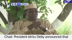 VOA60 Africa- Chad: President Idriss Deby announced that efforts to combat Boko Haram have been successful- August 13, 2015