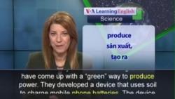 Phát âm chuẩn - Anh ngữ đặc biệt: Plants Charge Phones (VOA)