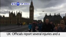 VOA60 World PM - 4 Dead in Vehicle, Knife Attack Near British Parliament