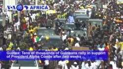 VOA60 Africa - Guinea Counter-Rally Backs President's Constitutional Bid