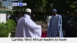 VOA60 Africa- West African leaders urge Gambian President Jammeh to step down