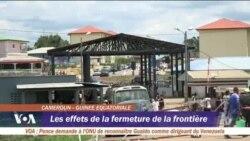 Les difficultés de Kyé-Ossi suite à la fermeture de la frontière