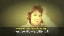 Thành ngữ tiếng Anh thông dụng: Bitter pill to swallow (VOA)