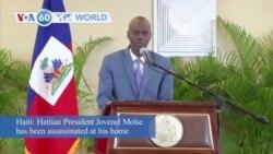VOA60 Addunyaa - Haitian President Jovenel Moïse assassinated