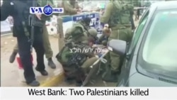 VOA60 World - West Bank: Two Palestinians killed by Israeli military in separate stabbing attempts