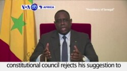VOA60 Africa- Senegal President Macky Sall says he will serve his full seven-year term