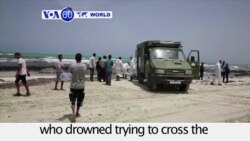VOA60 World PM - Bodies of over 100 migrants washed up on a Libyan beach