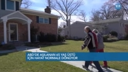 ABD'de Aşılanan 65 Yaş Üstü İçin Hayat Normale Dönüyor