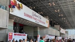 VOA Trending Topic: Summer Fancy Food Show 2018