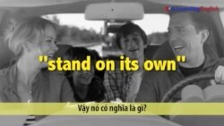 Học tiếng Anh qua phim ảnh: Stand on its own - Phim Vacation (VOA)