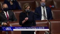 Sapa Dunia VOA: DPR-AS Ajukan Pasal Pemakzulan Trump ke Senat