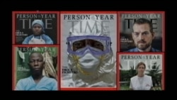 Time Magazine Names Ebola Fighters as 2014 'Person of the Year'