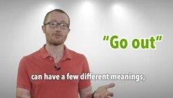Everyday Grammar: Phrasal Verbs – Go Out