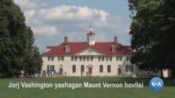 Amerikaga sayohat: Maunt Vernon