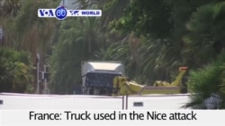 VOA60 World PM- Truck used in Nice, France attack towed away as official confirm 84 dead