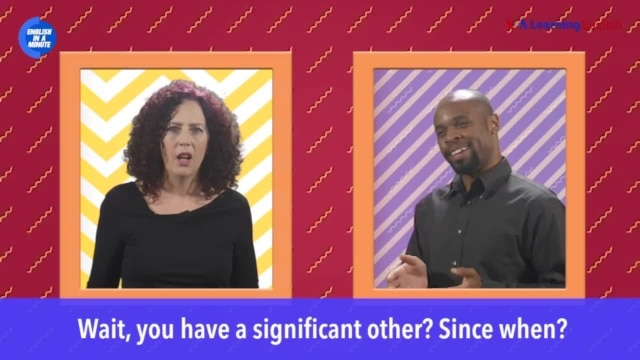 English in a Minute: Significant Other - November 16, 2019