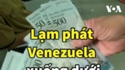 Lạm phát Venezuela đã xuống dưới mức … 1 triệu %