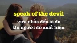 Học tiếng Anh qua phim ảnh: Speak of the devil - Phim Easy A (VOA)