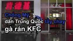 Chống Mỹ, dân Trung Quốc tẩy chay gà rán KFC