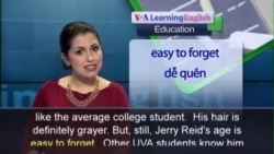 Anh ngữ đặc biệt: 70-Year-Old Student (VOA-Edu)