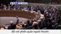 LHQ áp đặt cấm vận vũ khí phiến quân Houthi (VOA60)