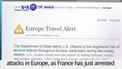 VOA60 World PM - U.S.:The State Department warns of possible attacks in Europe