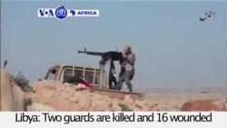 VOA60 Africa - Battle for Libya Oil Installations