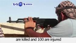 VOA60 Africa-Break in fighting in Sirte after 20 Libyan unity government fighters are killed and 100 are injured