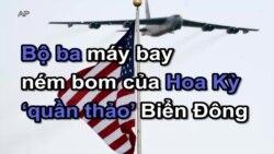 Bộ ba máy bay ném bom của Hoa Kỳ 'quần thảo' Biển Đông
