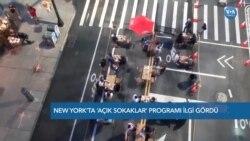 New York'ta 'Açık Sokaklar' Programına Büyük İlgi