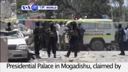 VOA60 World PM - Car Bomb Kills 20 Near Somali Presidential Palace