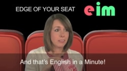 English in a Minute: On the Edge of Your Seat
