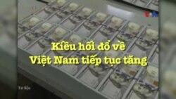 Kiều hối đổ về Việt Nam tiếp tục tăng